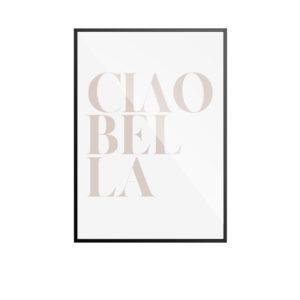 Ciao Bella Poster by Desenio